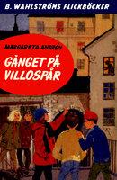 Gänget på villospår - Margareta Andrén