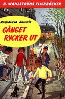 Gänget rycker ut - Margareta Andrén