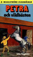 Petra och vildhästen - Tulla Hagström