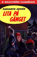 Lita på gänget - Margareta Andrén