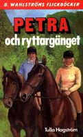 Petra och ryttargänget - Tulla Hagström