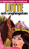 Lotte och unghingsten - Sven Martinson