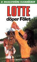 Lotte döper Fölet - Sven Martinson