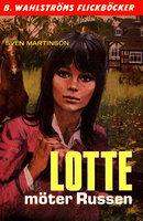 Lotte möter Russen - Sven Martinson