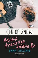 Chloe Snows dagbok – Mitt trassliga andra år - Emma Chastain