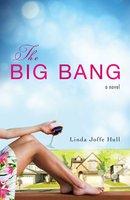 The Big Bang - Linda Joffe Hull