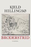 Broderstrid - Kjeld Hillingsø