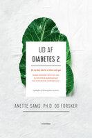 Ud af diabetes 2 - Thomas Rode Andersen,Anette Sams