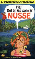 Hej! Det är jag som är Nusse - Kerstin Arthur-Nilsson
