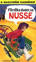 Försöka duger, sa Nusse - Kerstin Arthur-Nilsson