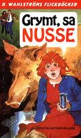 Grymt, sa Nusse - Kerstin Arthur-Nilsson