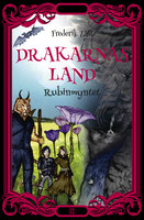 Drakarnas land - Rubinmyntet - Frederik Zäll