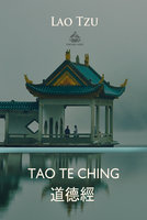 Tao Te Ching (Chinese and English language) - Lao Tzu