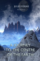 A journey to the centre of the Earth - Jules Verne