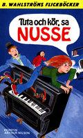 Tuta och kör, sa Nusse - Kerstin Arthur-Nilsson