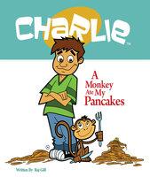 A Monkey Ate My Pancakes - Raj Gill