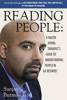 Reading People: A Master Hypno-Therapist's Guide to Understanding People - Sanjay Burman