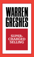 Supercharged Selling - Warren Greshes