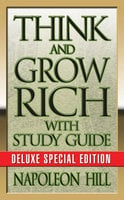Think and Grow Rich with Study Guide: Deluxe Special Edition - Napoleon Hill, Theresa Puskar