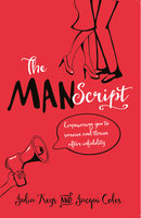 The MANScript - Jacqui Coles,Julia Keys