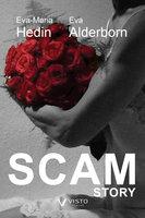 SCAM story - Eva-Maria Hedin,Eva Alderborn