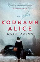 Kodnamn Alice - Kate Quinn