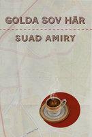 Golda sov här - Suad Amiry
