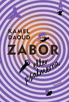 Zabor eller psalmerna - Kamel Daoud