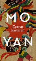 Granatkastaren - Yan Mo