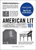 American Lit 101 - Brianne Keith