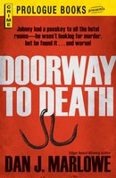 Doorway to Death - Dan J Marlowe