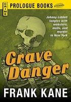 Grave Danger - Frank Kane