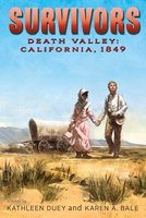 Death Valley: California, 1849 - Kathleen Duey, Karen A. Bale