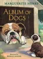 Album of Dogs - Marguerite Henry