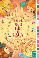 Love You Like a Sister - Robin Palmer