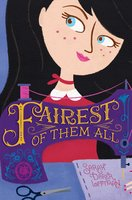 Fairest of Them All - Sarah Darer Littman