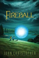 Fireball - John Christopher