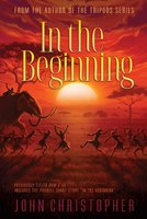 In the Beginning - John Christopher