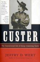 Custer - Jeffry D. Wert