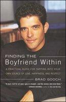 Finding the Boyfriend Within - Brad Gooch