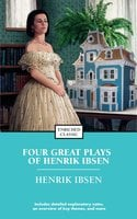Four Great Plays of Henrik Ibsen - Henrick Ibsen