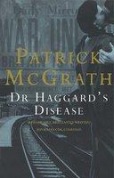Dr. Haggard's Disease - Patrick McGrath