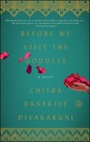 Before We Visit the Goddess - Chitra Banerjee Divakaruni