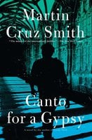 Canto for a Gypsy - Martin Cruz Smith