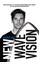 New Wave Vision - Hayden Cox