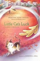 Little Cat's Luck - Marion Dane Bauer