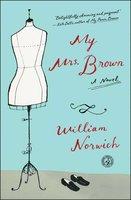 My Mrs. Brown - William Norwich