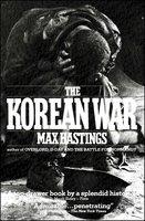 Korean War - Max Hastings