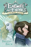 Of Enemies and Endings - Shelby Bach