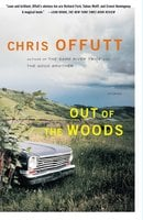 Out of the Woods - Chris Offutt